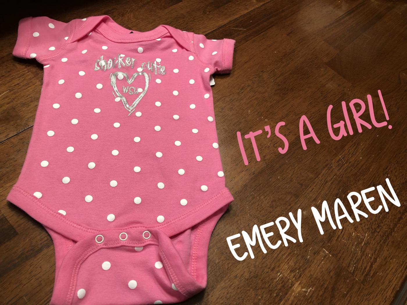 It's a girl.. Emery Maren….